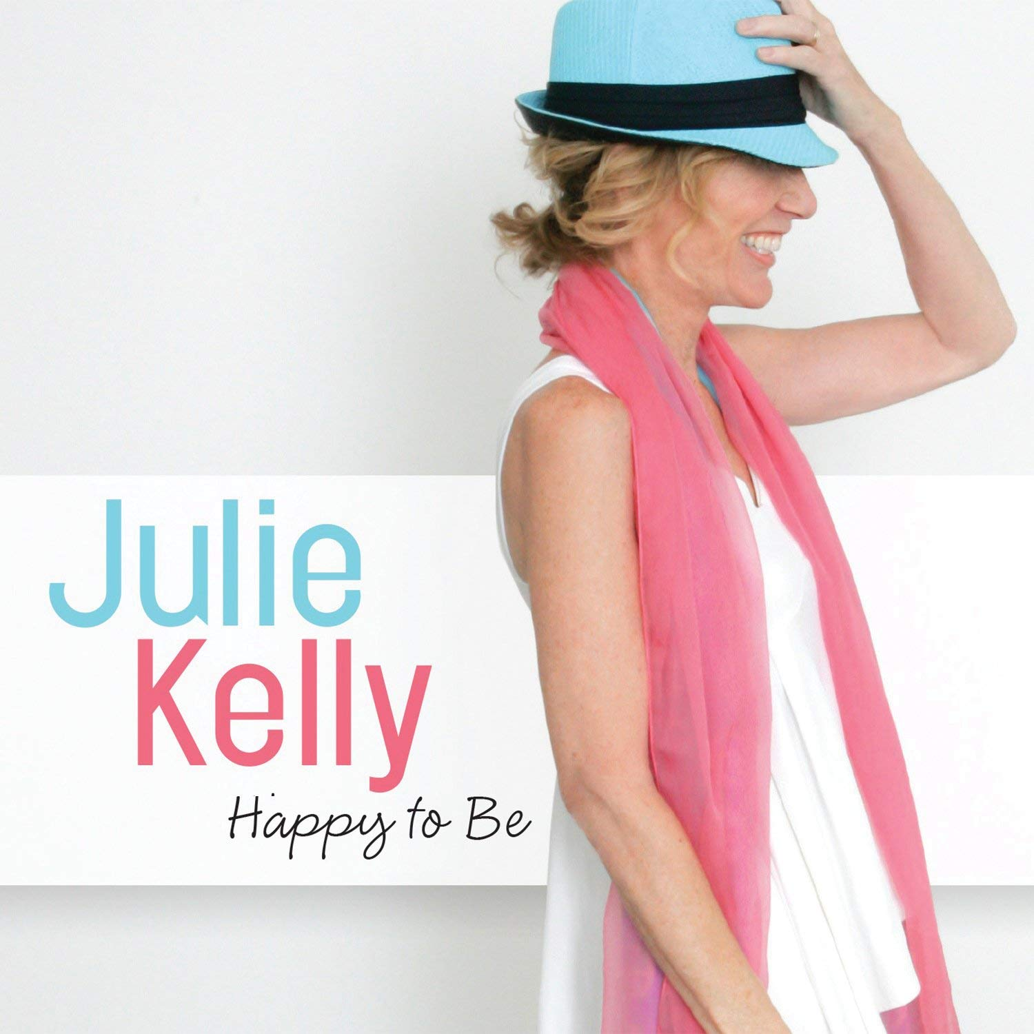 julie-kelly-happy-to-be.jpg