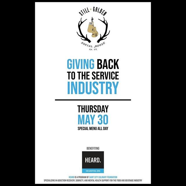 San Antonio friends... Don't forget to come out to @stillgoldensocialhouse tonight and support @heard_org . A special menu with drinks and a delicious mocktail option are on deck with proceeds from them going to help us continue to help out our industry and change lives.  We'll be there from 4-8 with info on meetings and our other programs. Stop by for few.  Looking forward to seeing everyone there!  #heard #saintcityculinary #recovery #serviceindustry #sobriety #cheflife #industrylife #selfcare #selfcarefirst #sanantonio
