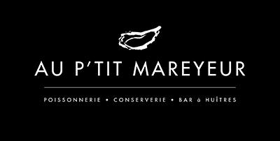 Au P'tit Mareyeur : poissonnerie - bar à huîtres - conserverie Granville