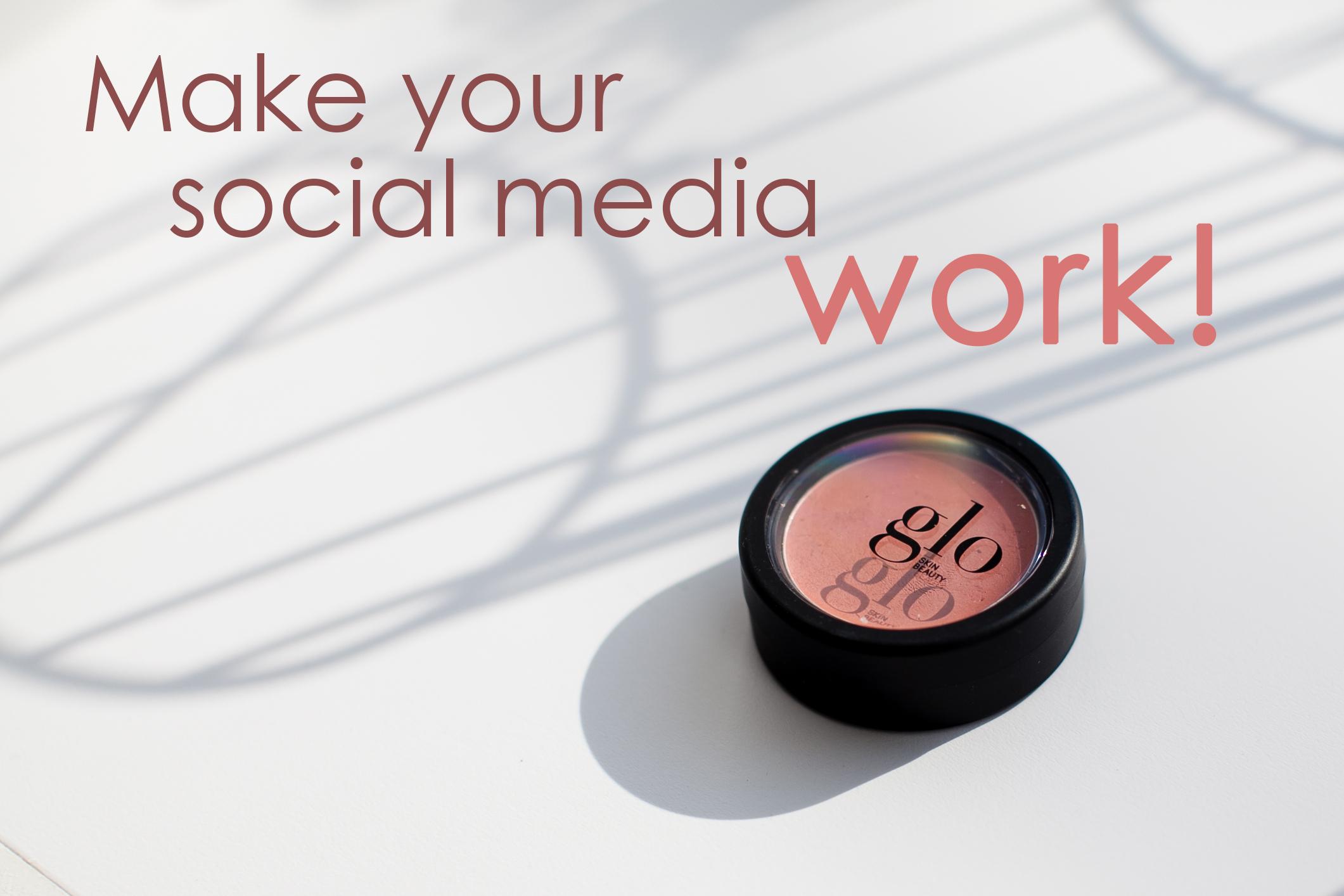 make your social media work.jpg