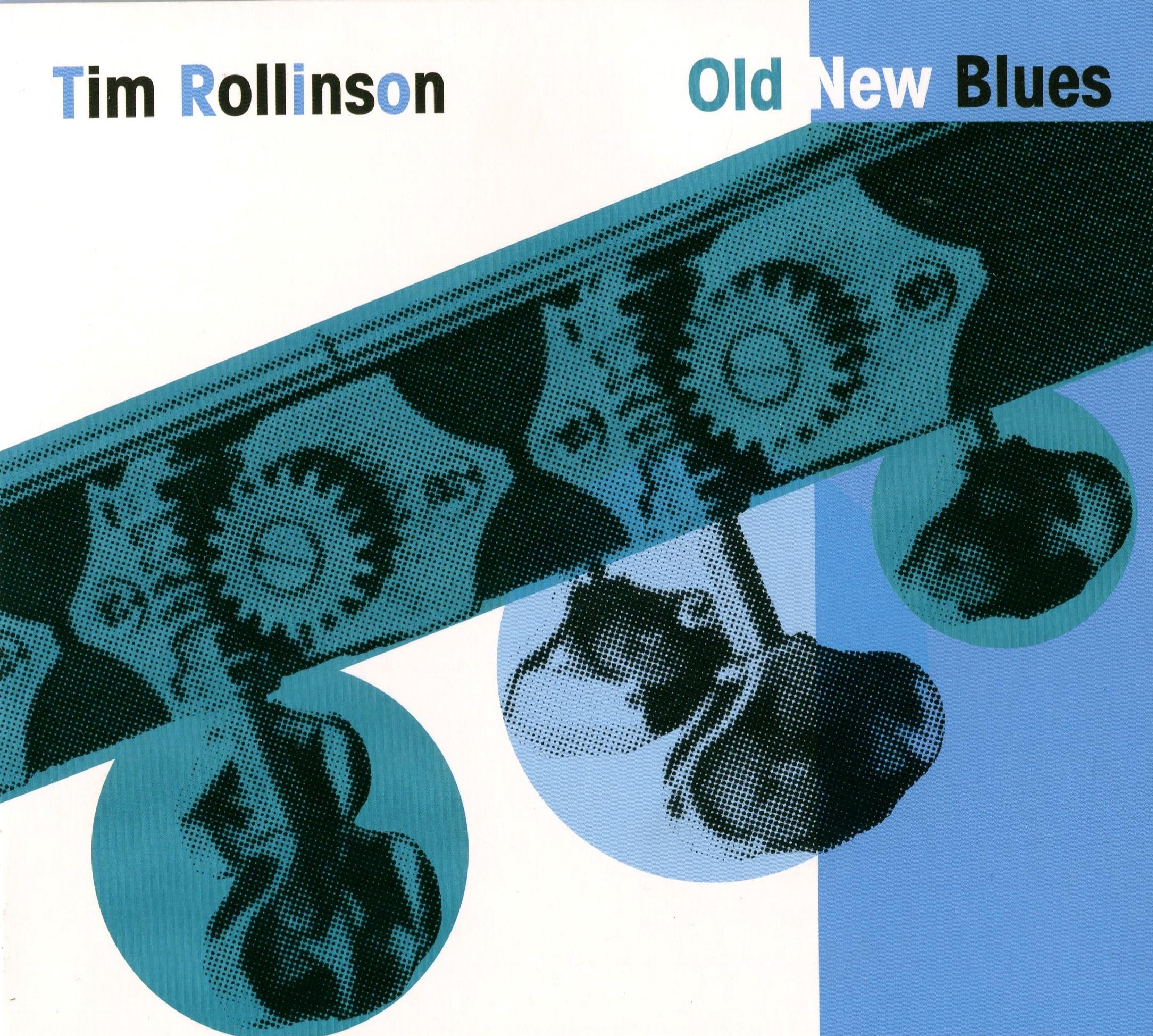 RollinsonTimOldNewBlues.jpg