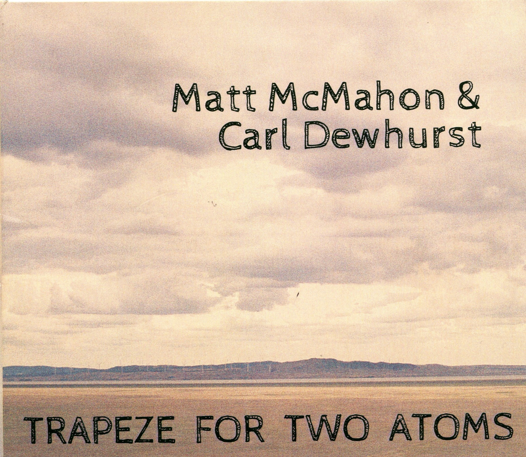 McMahonMattCarlDewhurstTrapezeForTwoAtomsCover - Copy (2).jpg