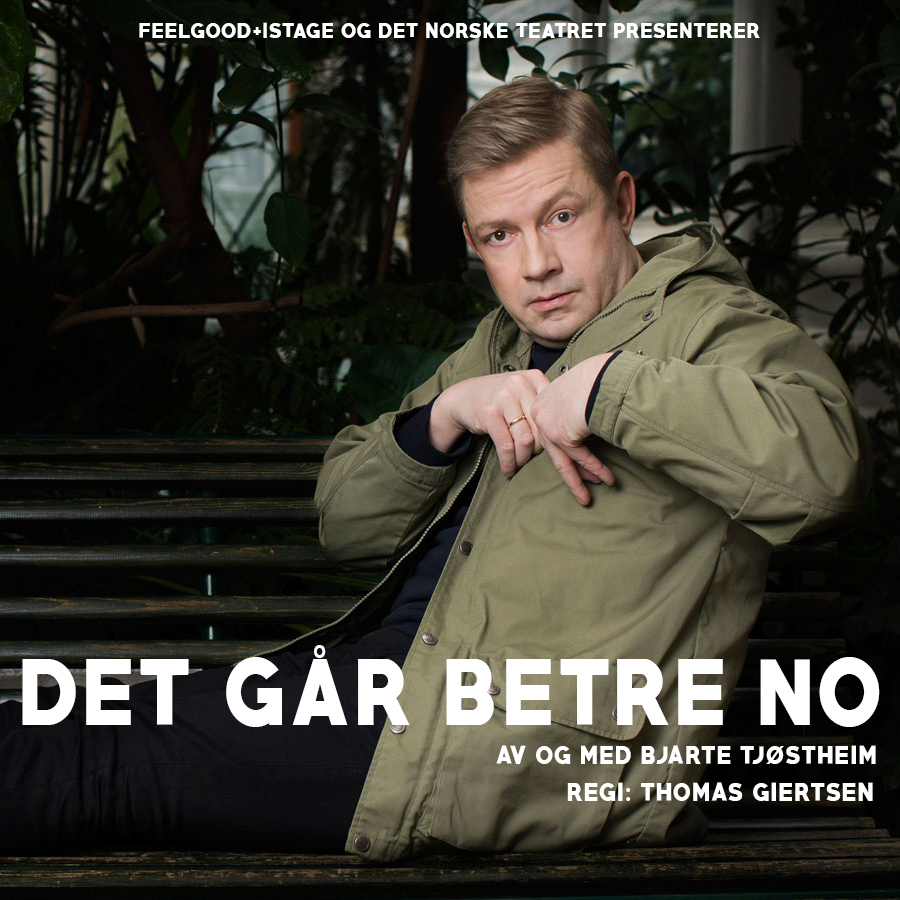 Det går betre no - Bjarte Tjøstheim