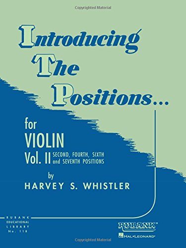 Introducing the Positions for Violin: Volume 2