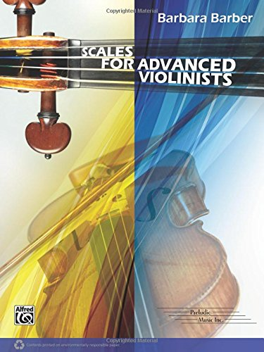 Scales for Advanced Violinists (B. Barber)