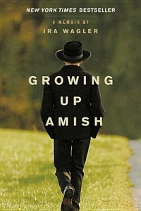 Book Review: Growing up Amish by Ira Wagler
