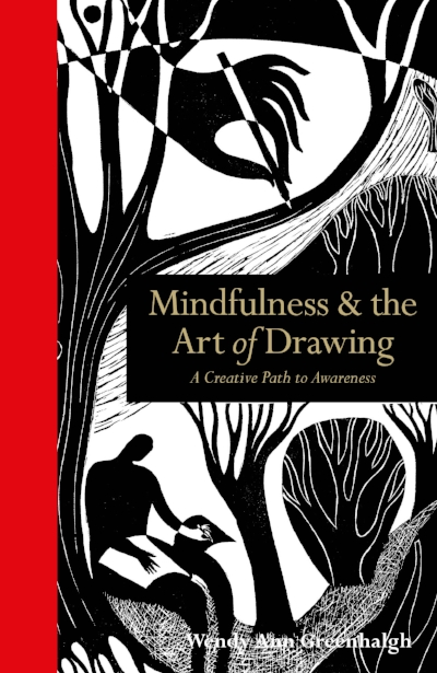 Mindfulness and the art of drawing wendy ann greenhalgh