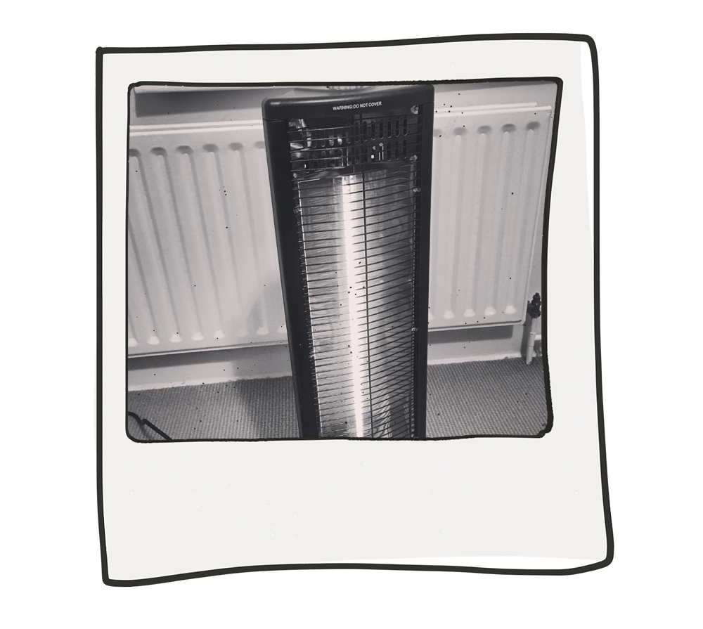 ...lurked within 50cm of our new electric heater -