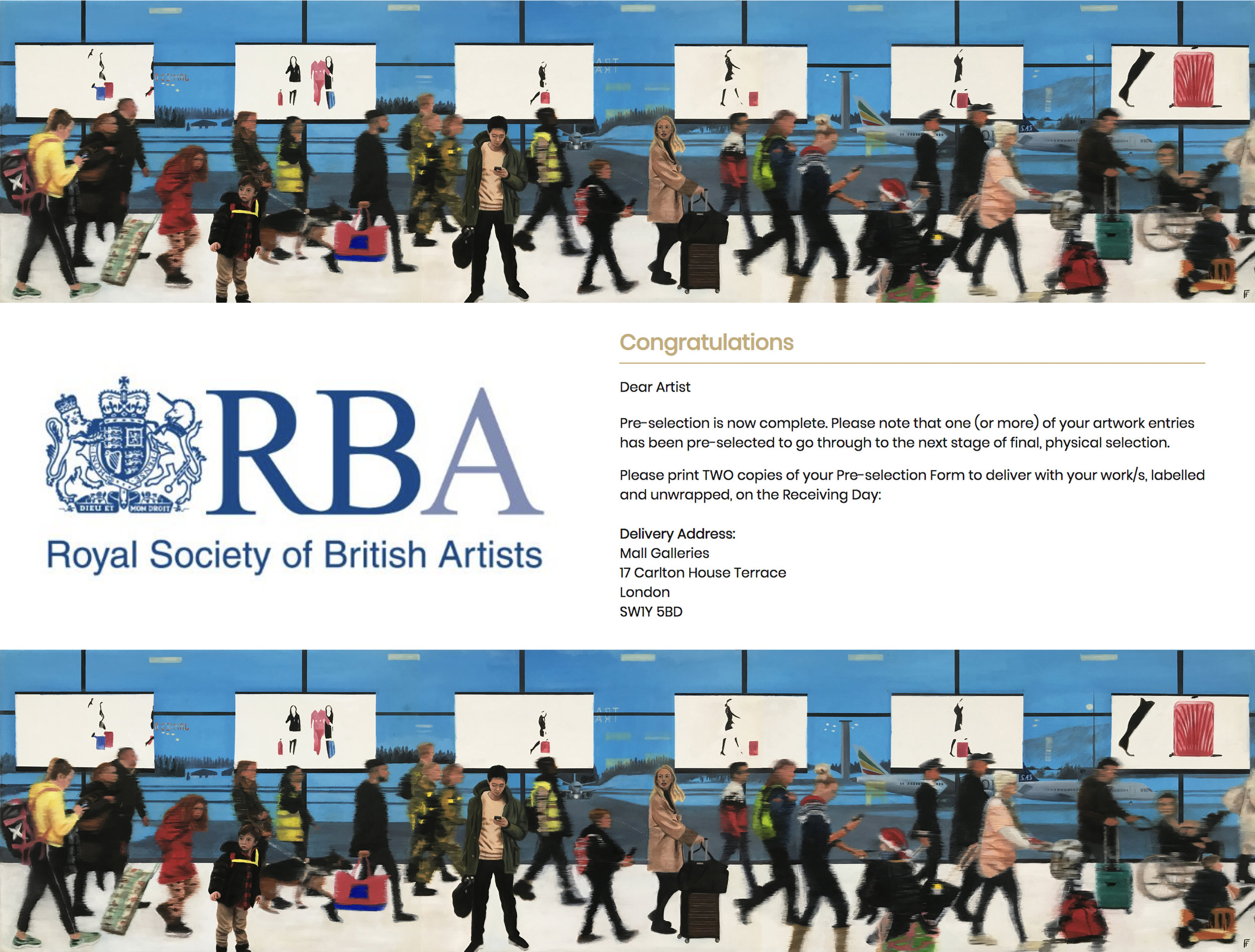 Royal Society of British Artists - Pre-selected to go through to the final selection at The Mall Galleries for the RBA's annual 2019 exhibition.
