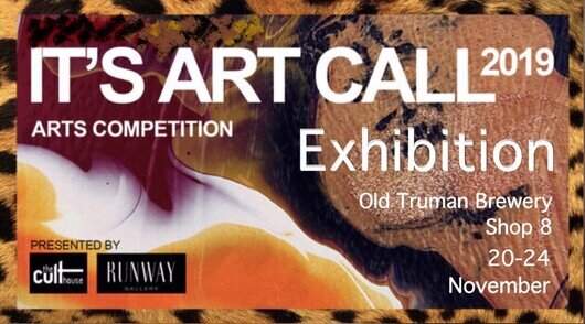 The Cult House - Delighted to be shortlisted for this exhibition at the Old Truman Brewery, London, 20-24th November:http://www.theculthouse.co.uk/its-art-call-2019-arts-competition.html