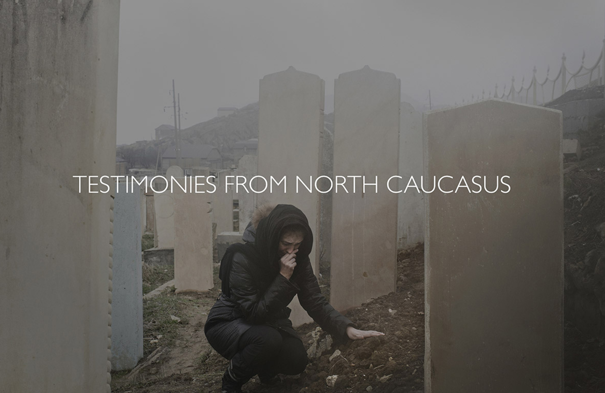 Testimonies from north Caucasus / Civil Right Defenders   In the northern Caucasus a bloody conflict between Russian authorities and radical Islam has been fought for many years. Civilian Act, together with Civil Rights Defenders, has met survivor family members and reproduces the victims stories in a striking short film.