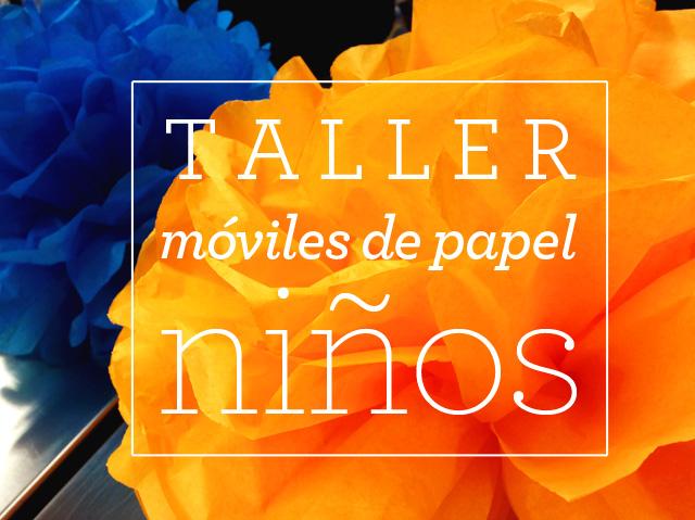 Taller de móviles de papel ¡para niños!