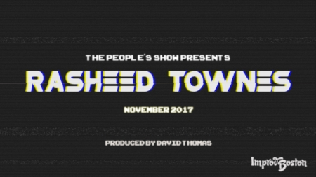 Rasheed Townes People's Show