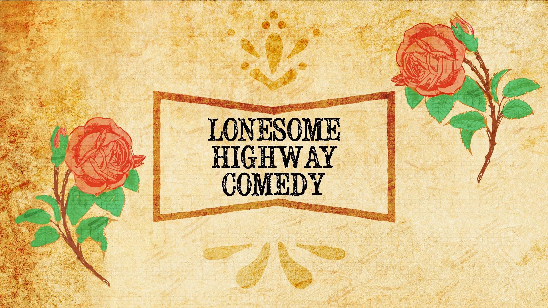 Lonesome Highway 2