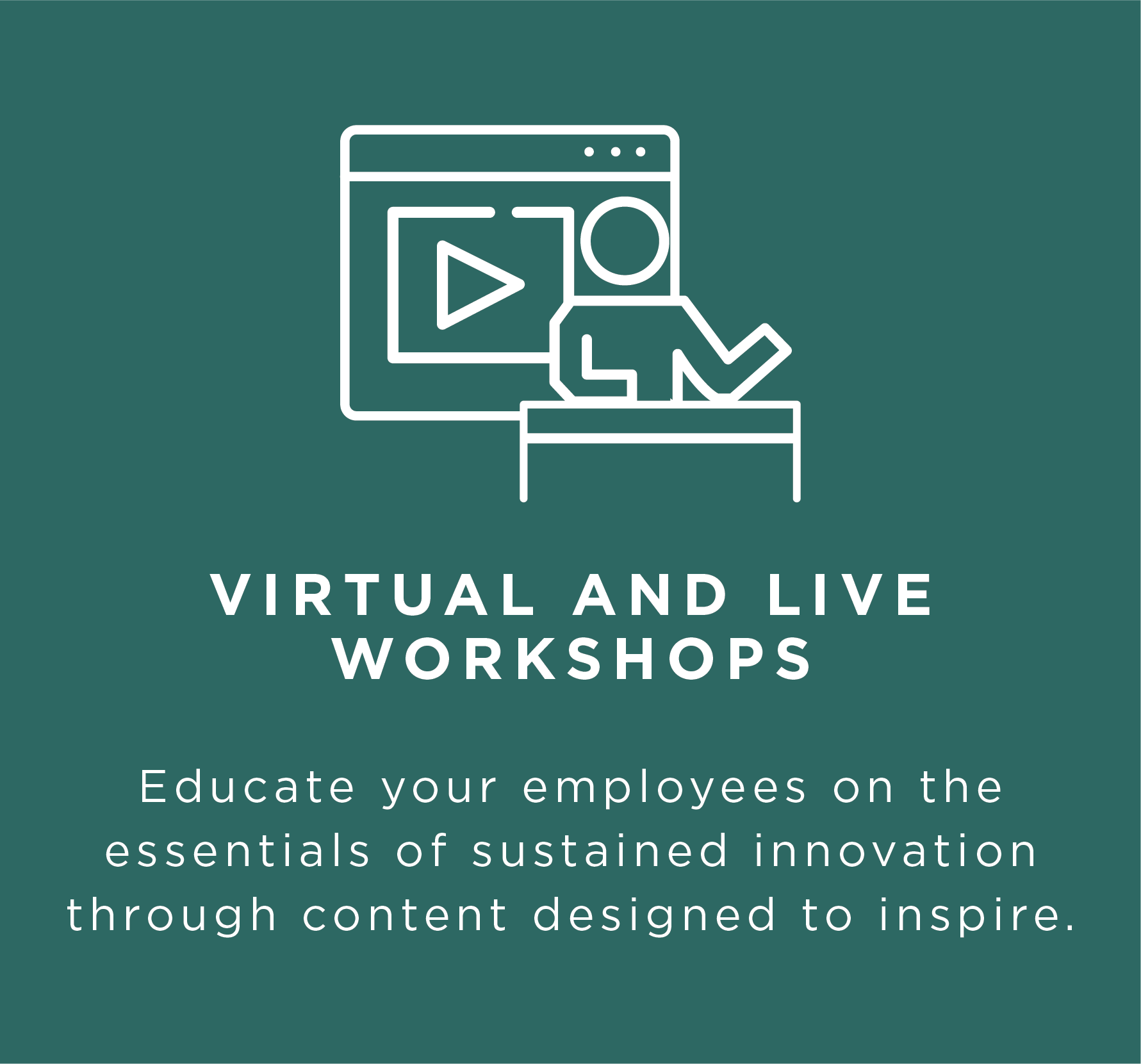 virtual and live workshops