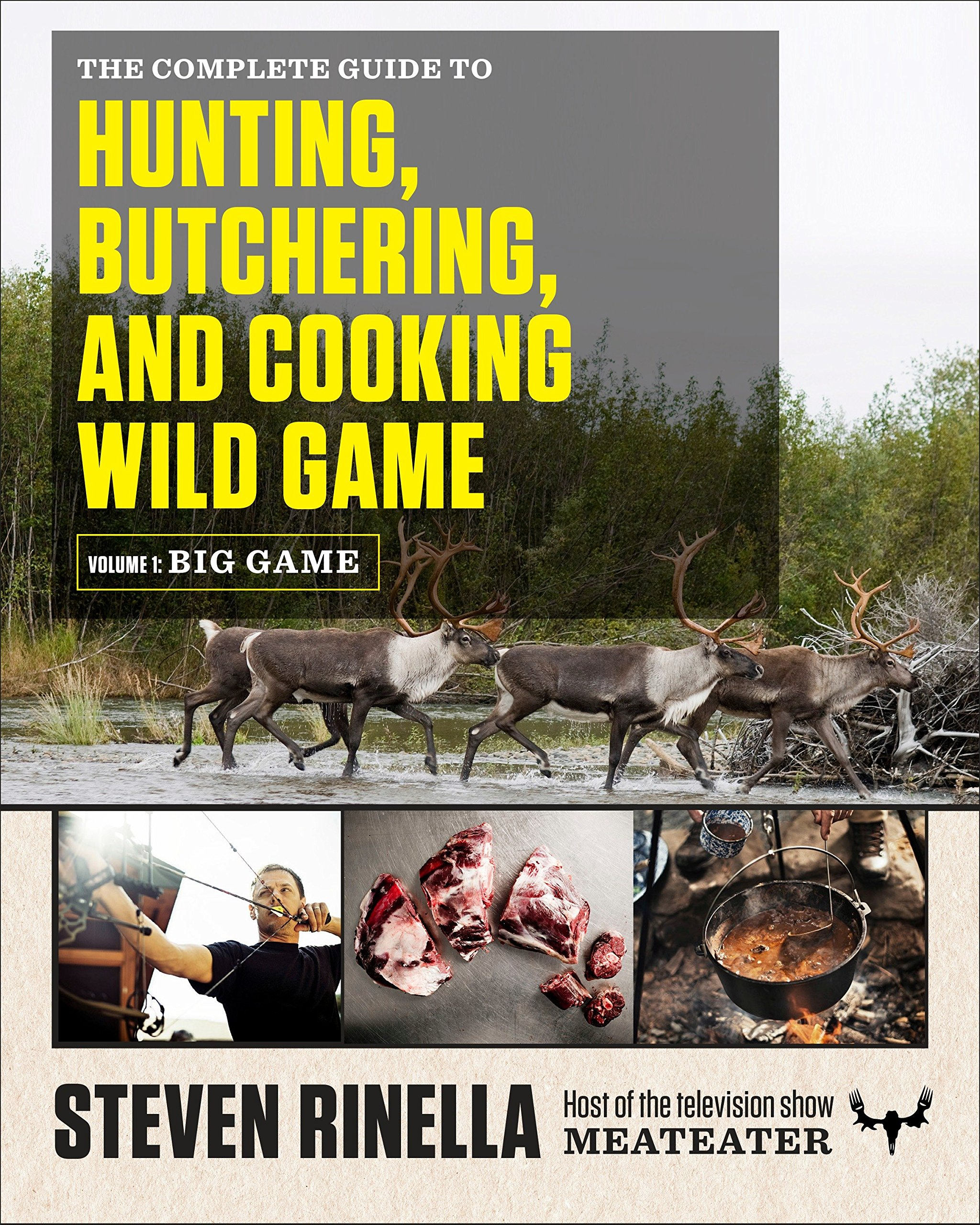 HUNTING BUTCHERING AND COOKING WILD GAME, VOLUME 1: BIG GAME - A comprehensive small-game hunting guide for hunters ranging from first-time novices to seasoned experts, with photography by renowned outdoor photographer John HafnerSteven Rinella was raised in a hunting family and has been pursuing wild game his entire life. In this first-ever complete guide to hunting—from hunting wild game to butchering and cooking it—the host of the popular hunting show MeatEater shares his own expertise with us, and imparts strategies and tactics from many of the most experienced hunters in the United States as well.Purchase on Amazon