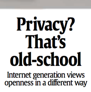 Privacy? That's old-school