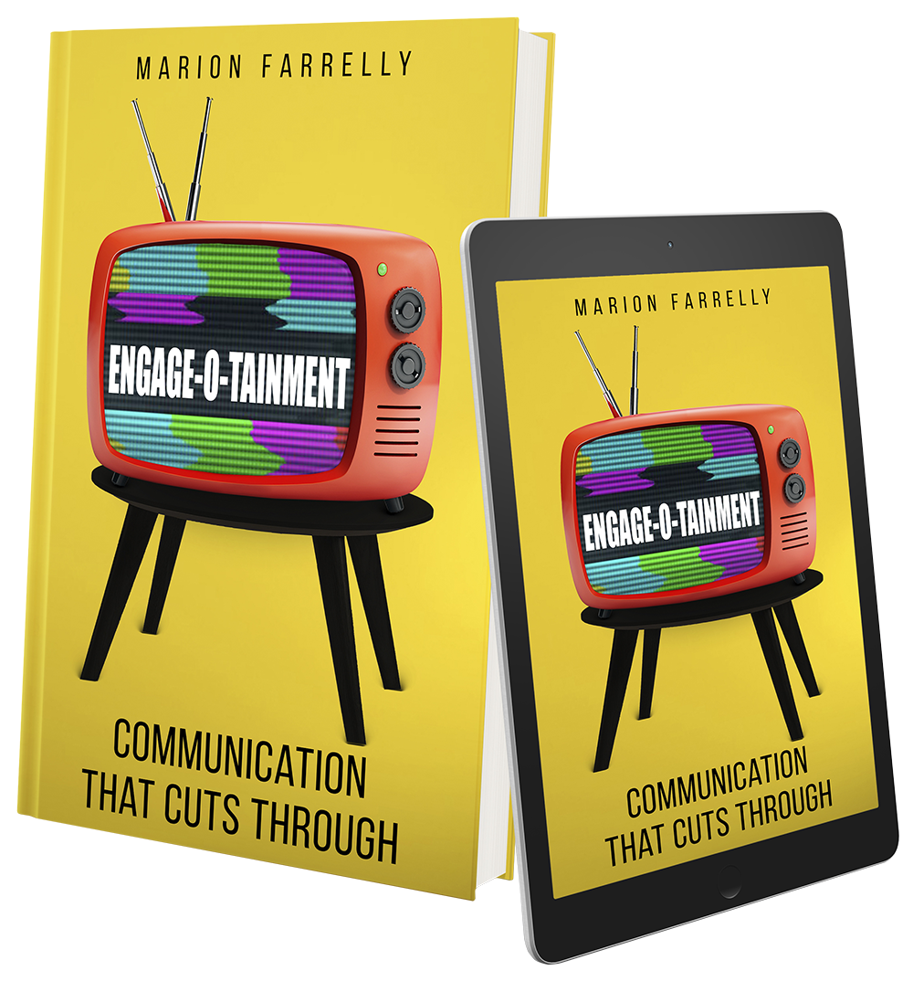 Marion Farrelly's book COMMUNICATION THAT CUTS THROUGH