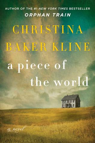 a piece of the world by christina baker kline.jpg
