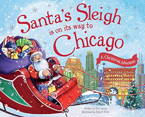 Santa's Sleigh Is on Its Way to Chicago- A Christmas Adventure.jpg