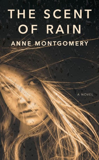 Book Review - The Scent of Rain by Anne Montgomery on www.hastybooklist.com