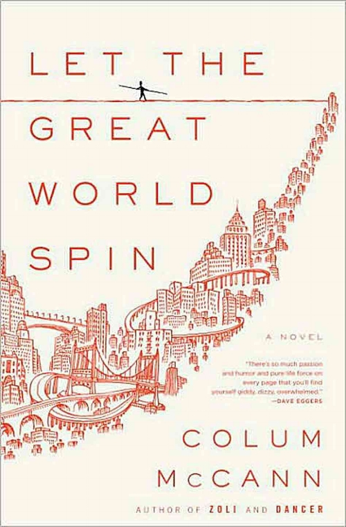 5 Books to Get You Through the Winter: 3) Let the Great World Spin by Colum McCann