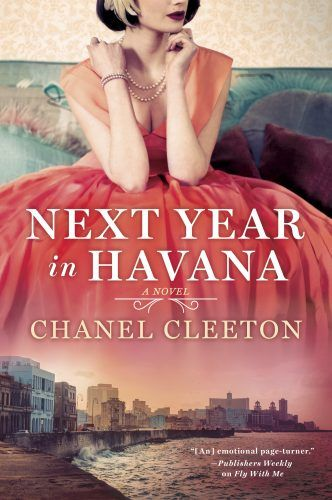 Interview with Chanel Cleeton, author Next Year in Havana: author she draws inspiration from