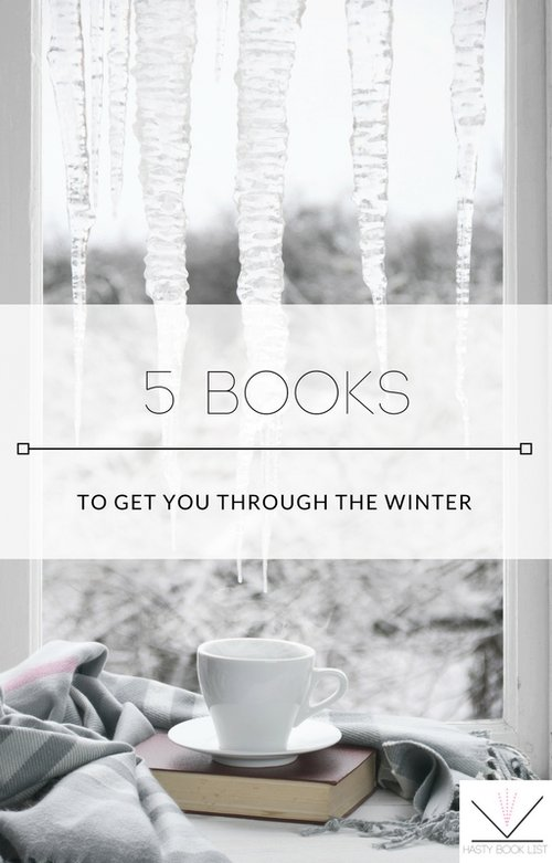 5 Books to Get You Through the Winter