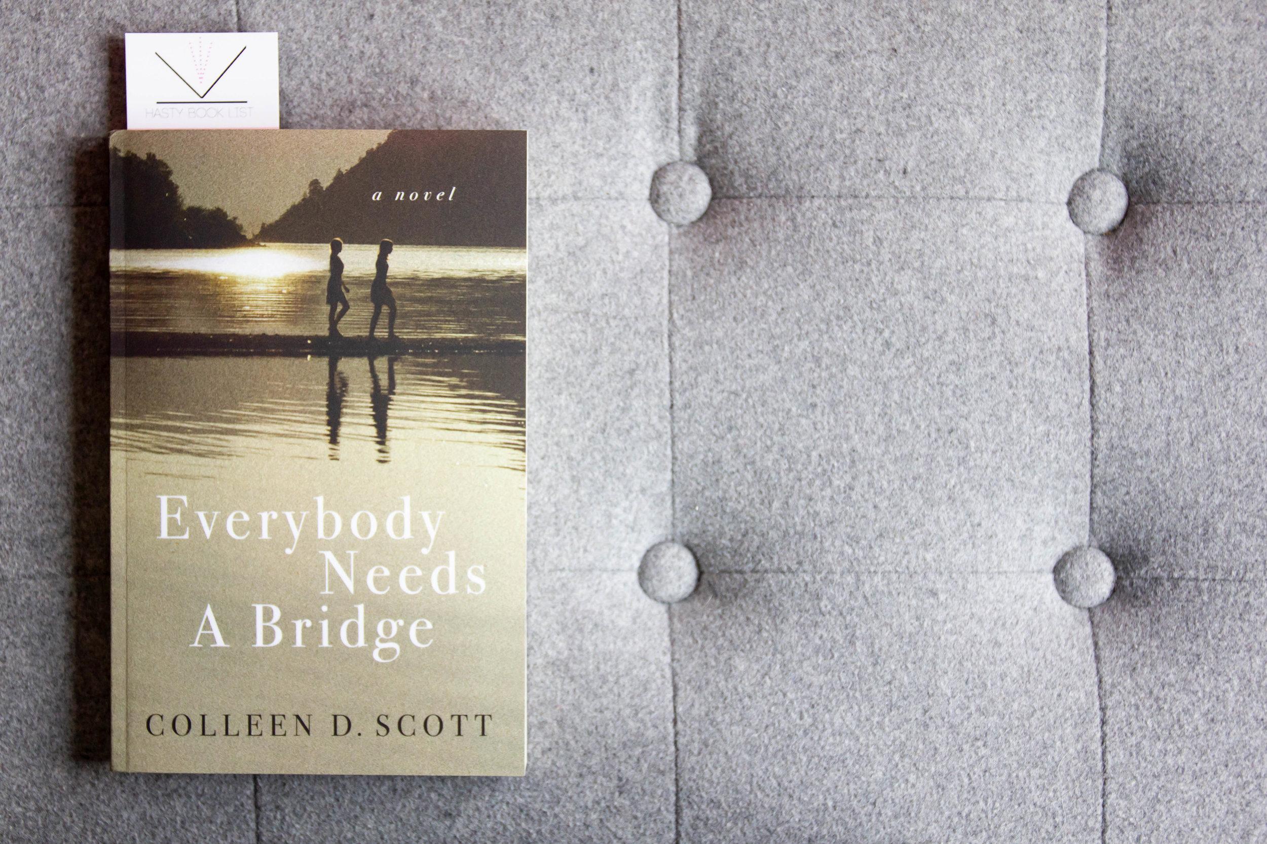 Book Feature - Everybody Needs a Bridge by Colleen D. Scott