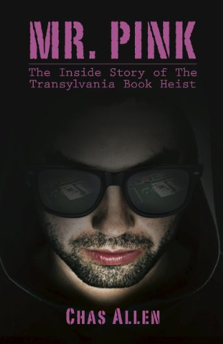 5 Books I Want to Read After Attending the True/False Film Festival | The Book:Mr. Pink The Inside Story of the Transylvania Book Heist