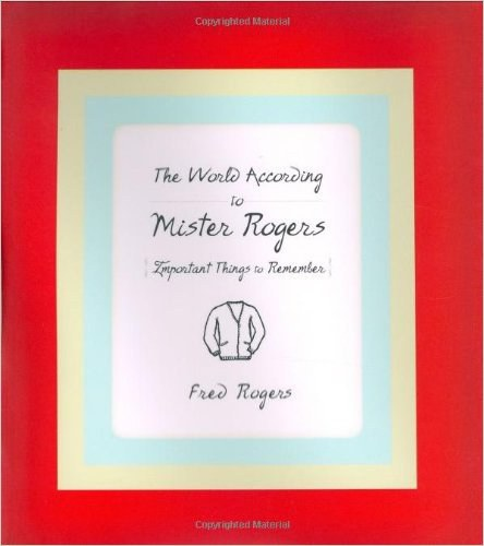 5 Books I Want to Read After Attending the True/False Film Festival | The Book: The World According to Mister Rogers
