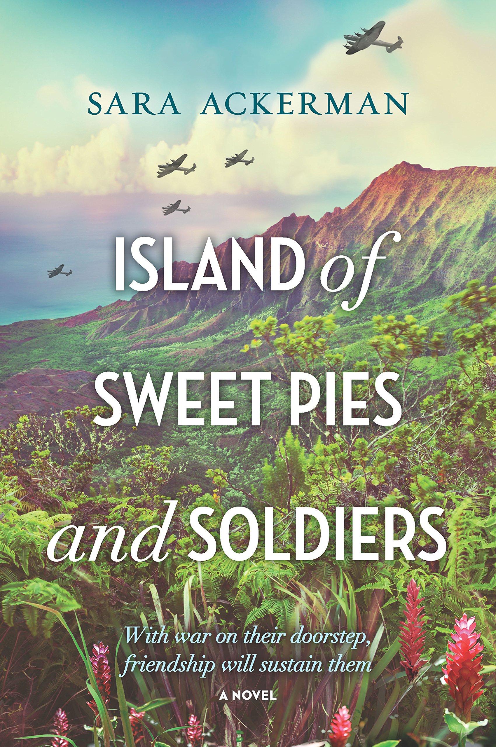 Island of Sweet Pies and Soldiers by Sara Ackerman.jpg