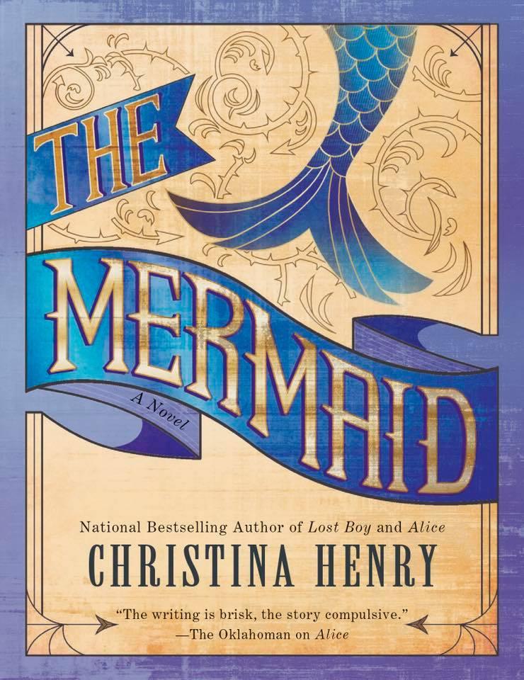 The Mermaid by Christina Henry.jpg