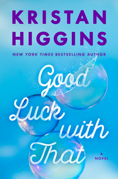 Good luck with that by kristan higgins.png