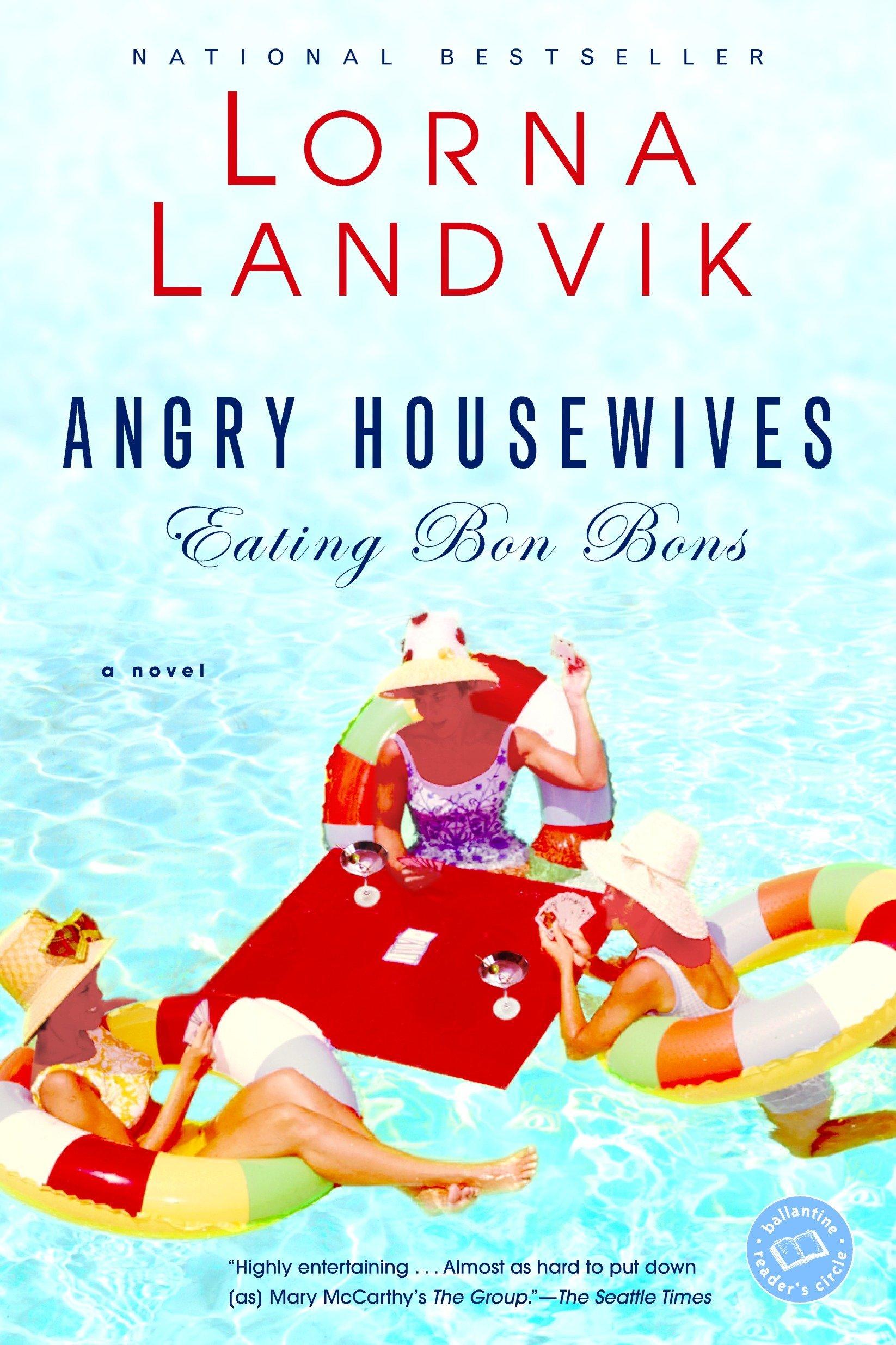 Angry Housewives Eating Bon Bons byLorna Landvik.jpg