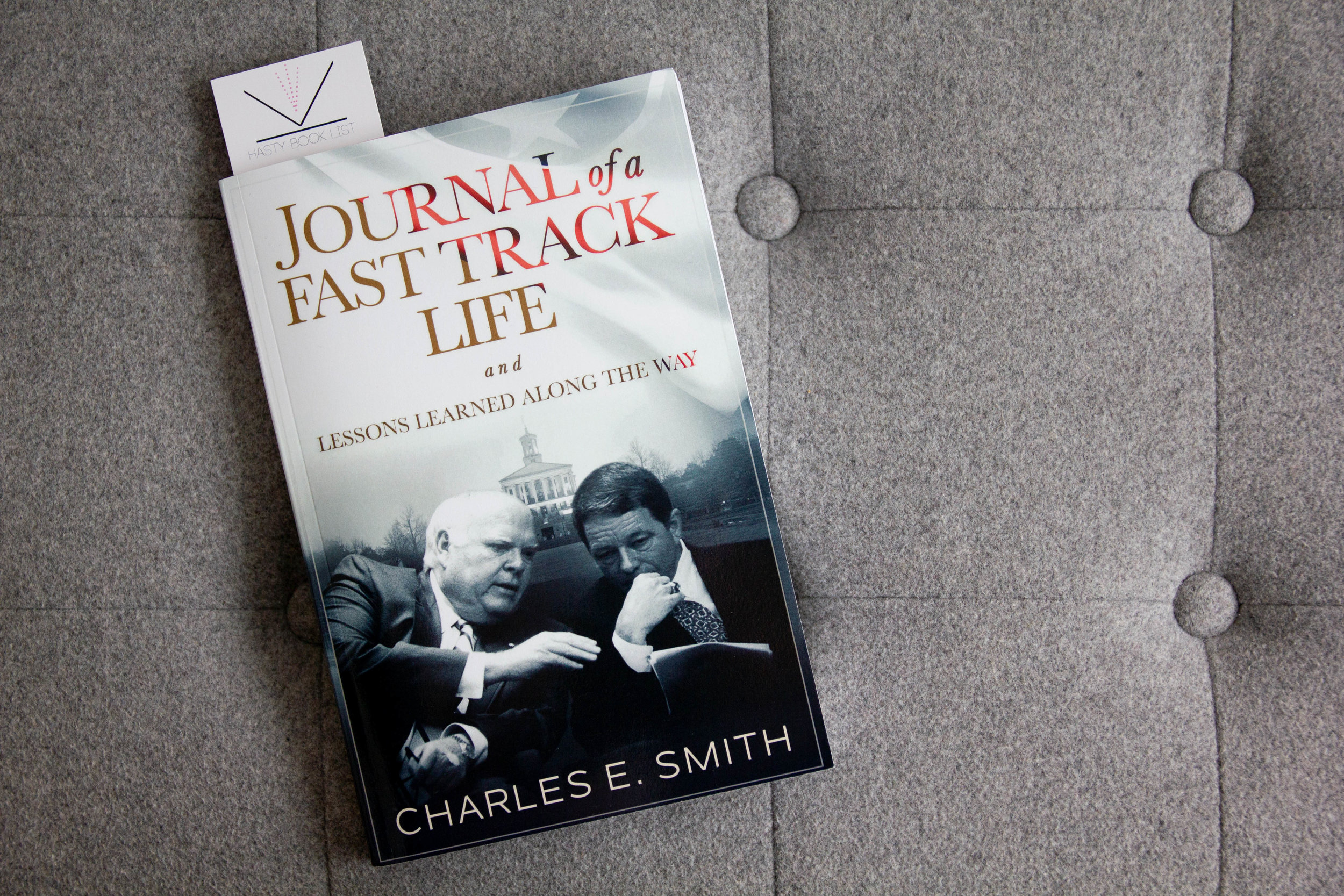 Book Feature - Journal of a Fast Track Life and Lessons Learned Along the Way by Charles E. Smith