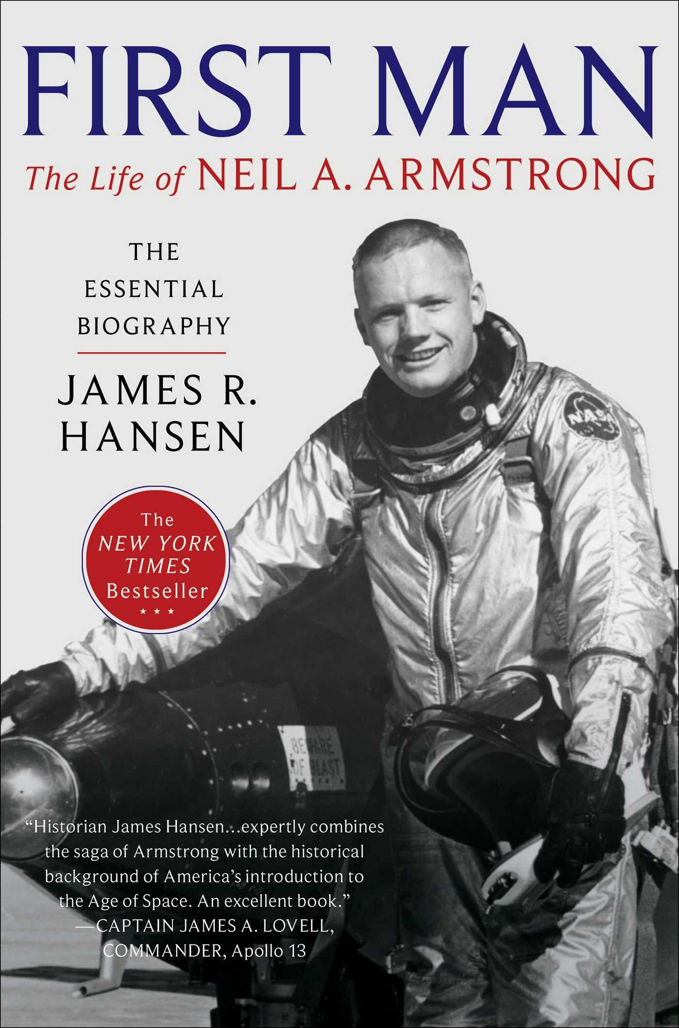 first man the life of neil a. armstrong by james r. hansen.jpg