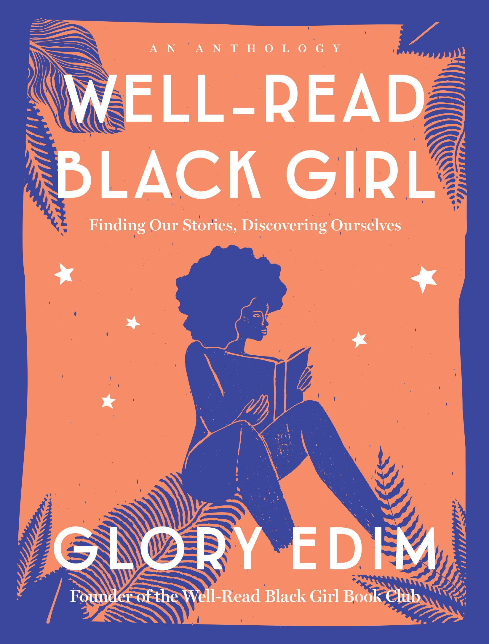 Well-Read Black Girl- Finding Our Stories, Discovering Ourselves by Glory Edim.jpg