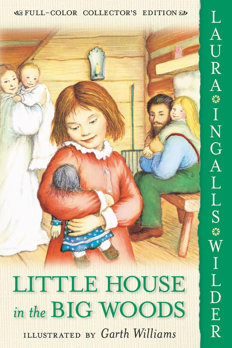 little house in the big woods by laura ingalls wilder.jpg