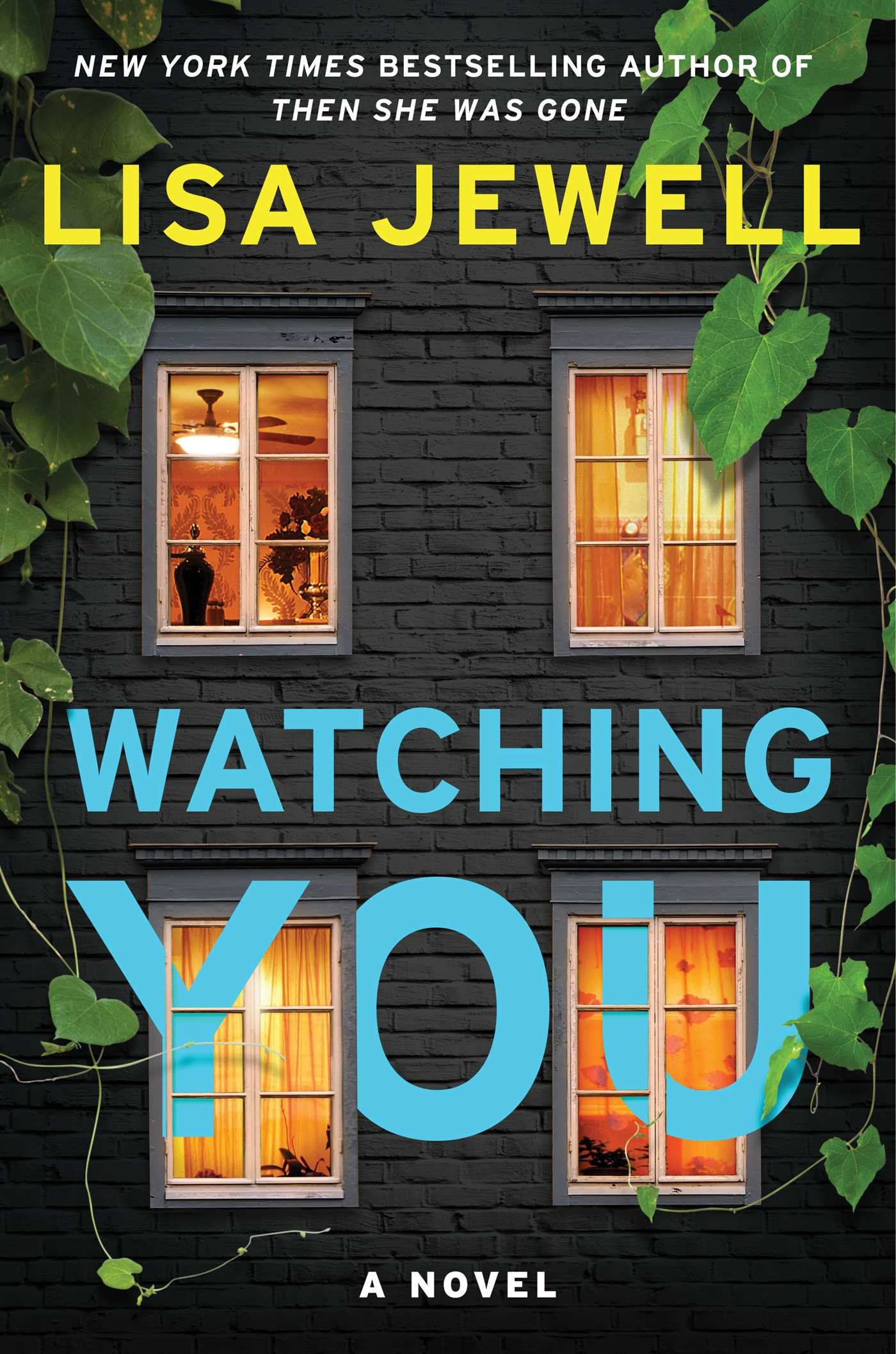 watching you by lisa jewell.jpg