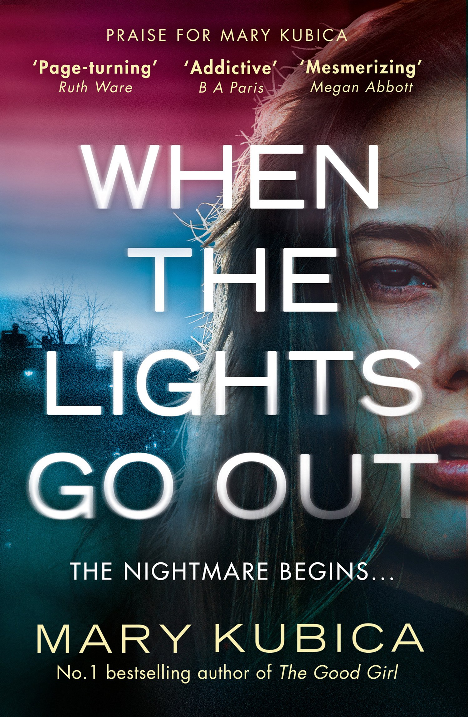 when the lights go out by mary kubica.jpg