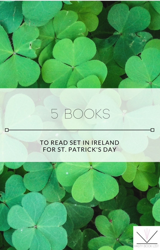5+books+to+Read+Set+in+Ireland+for+St.+Patrick's+Day.jpg