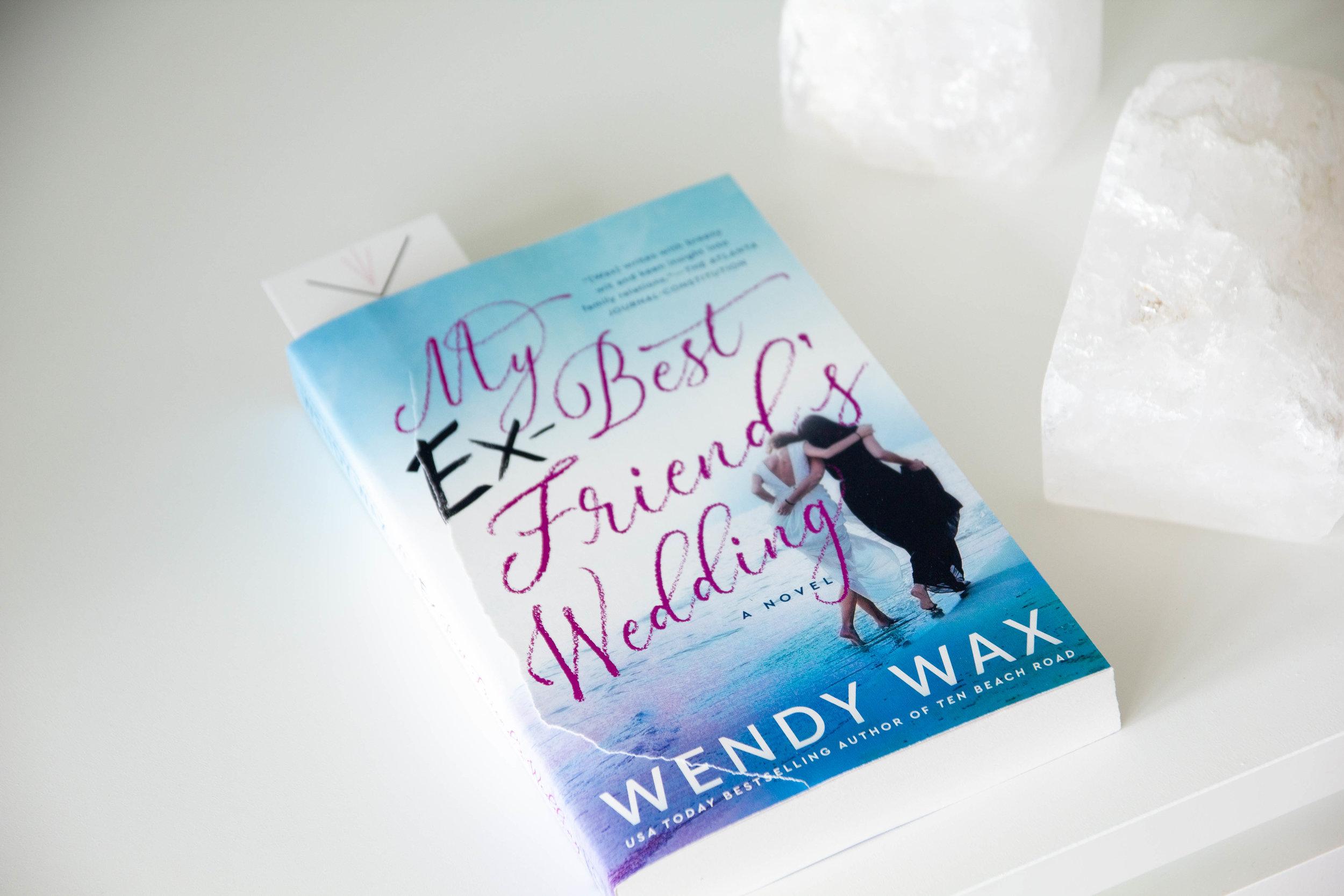 Book Feature - My Ex-Best Friend's Wedding by Wendy Wax