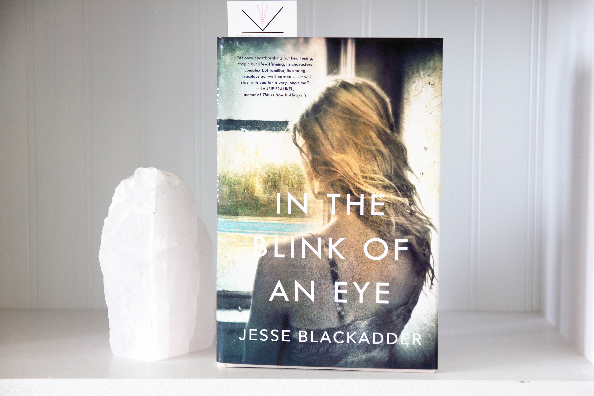 In the Blink of an Eye by Jesse Blackadder - award-winning author Jesse Blackadder's deeply emotional drama that explores a family's path to forgiveness and redemption in the aftermath of a tragedy.