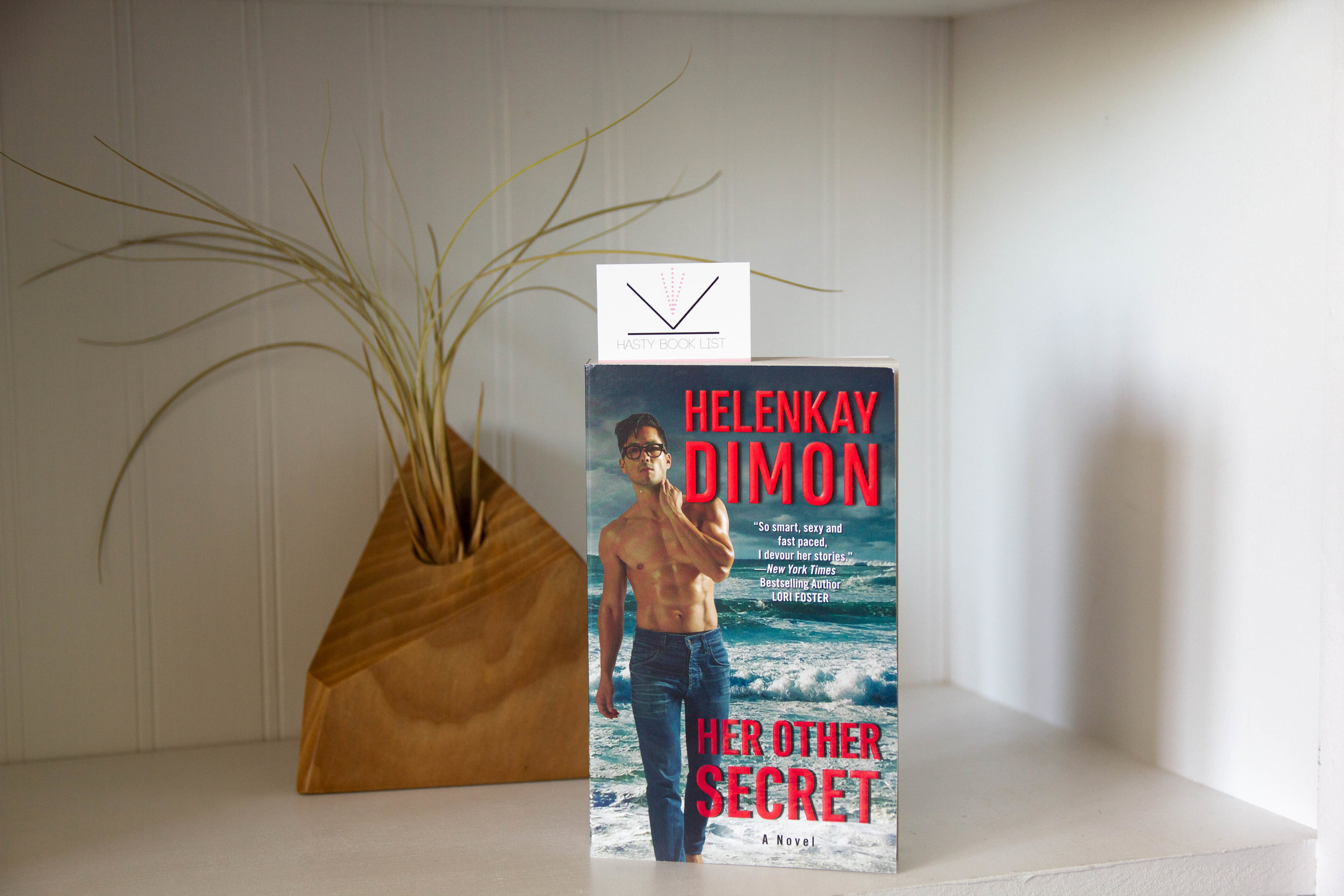Her Other Secret by Halenkay Dimon - Is it a perfect escape…or a private trap for two lovers?