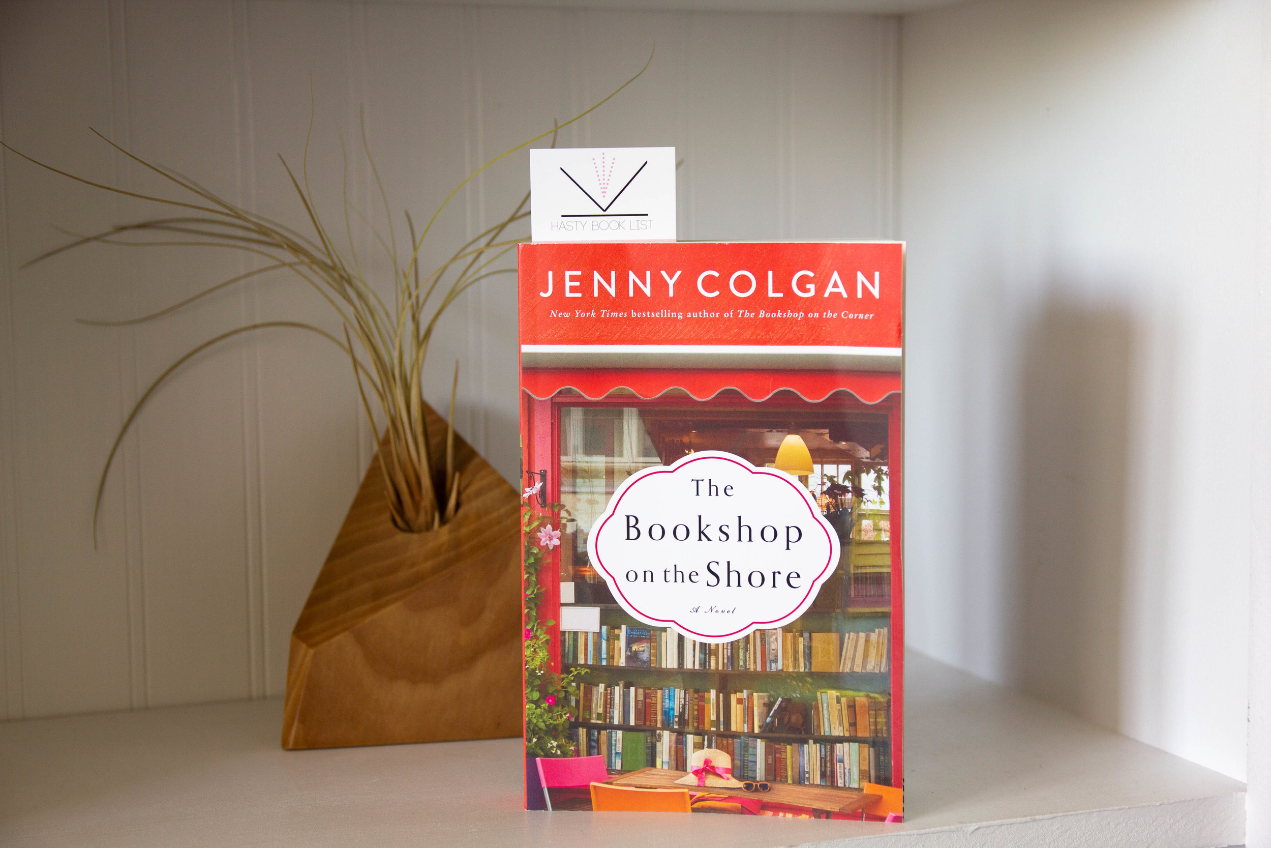 The Bookshop on the Shore by Jenny Colgan - A grand baronial house on Loch Ness, a quirky small-town bookseller, and a single mom looking for a fresh start all come together in this witty and warm-hearted novel by New York Times bestselling author Jenny Colgan.