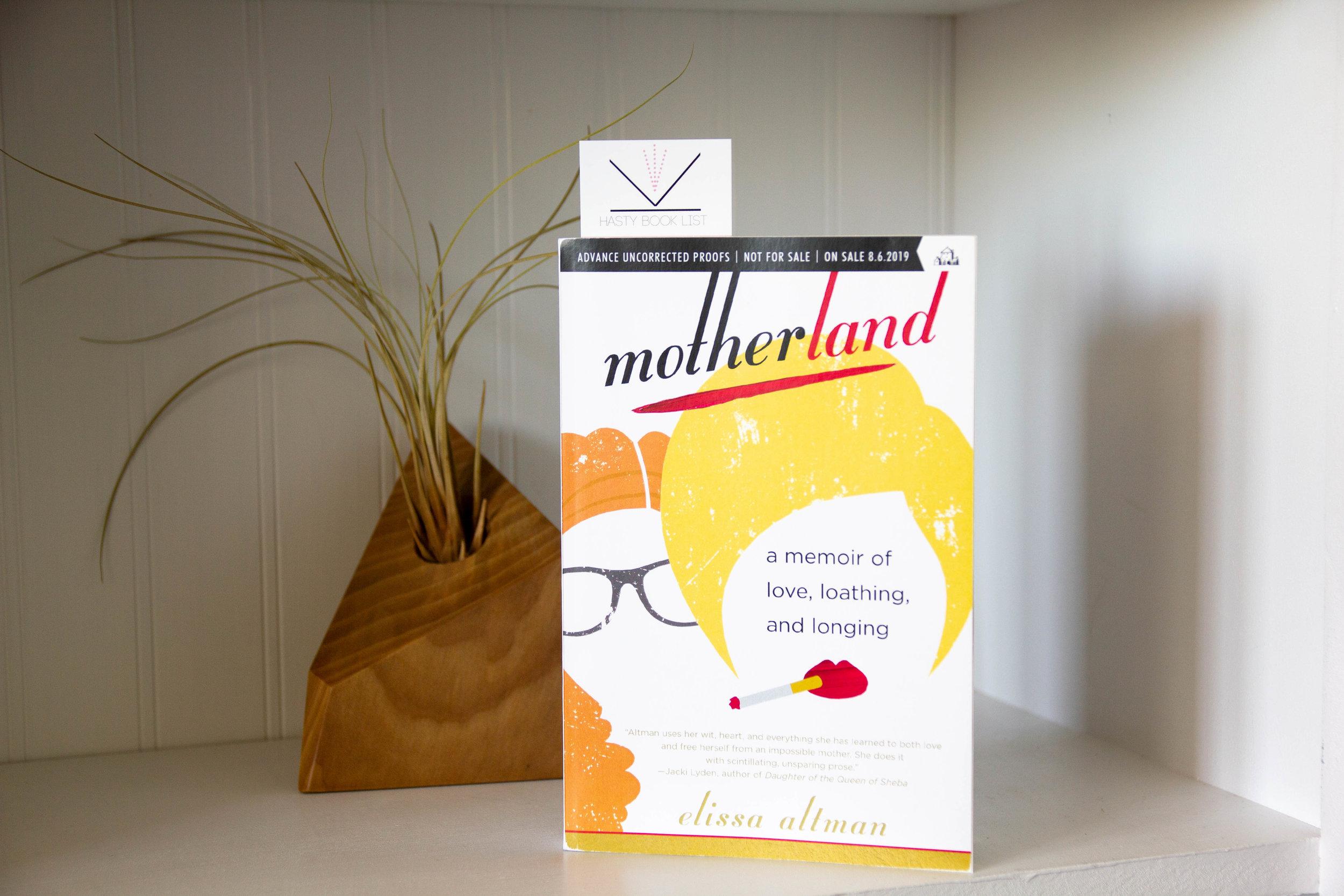 MOTHERLAND- A Memoir of Love, Loathing, and Longing-1.jpg