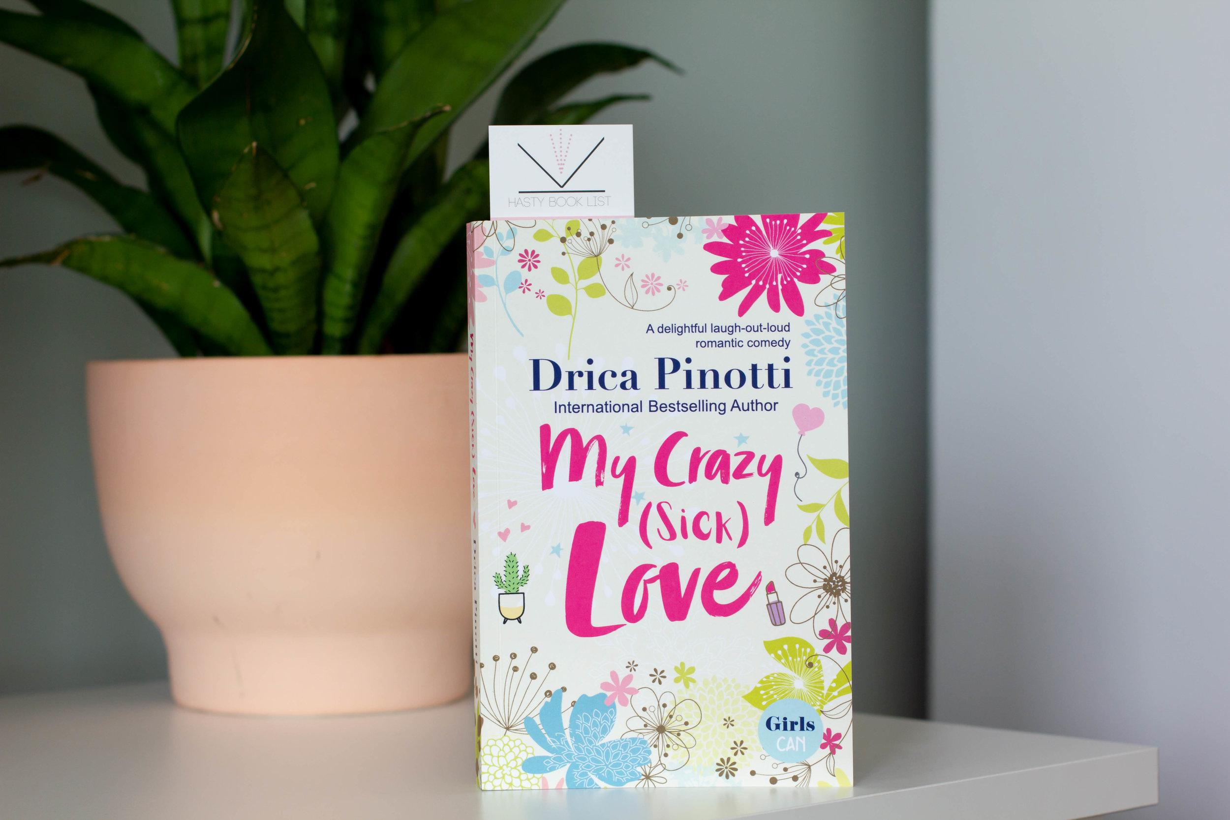 My Crazy (Sick) Love by Drica Pinotti-1.jpg