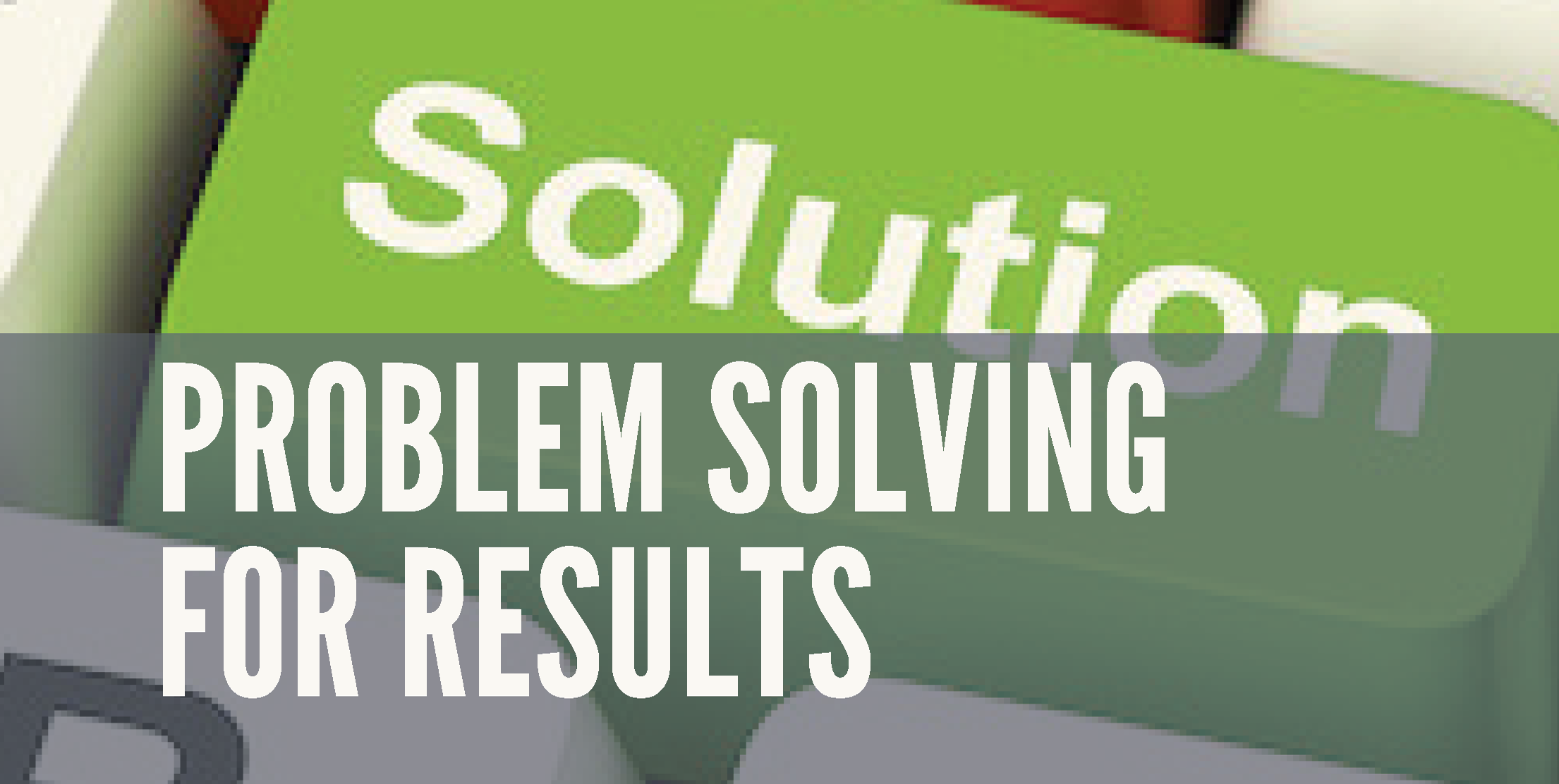 Problem Solving For Results - We are all faced with problems — solving them effectively is an essential skill. In this problem- solving course offered by The Coles Group you will learn a systematic process for problem solving: understanding them, attacking them and resolving them. The program gives an overall framework: Strategize, Plan, Do and Review. The framework will teach the participant how to benefit from a range of simple but effective models that will support effective problem resolution. Course Duration: 1-2 Days