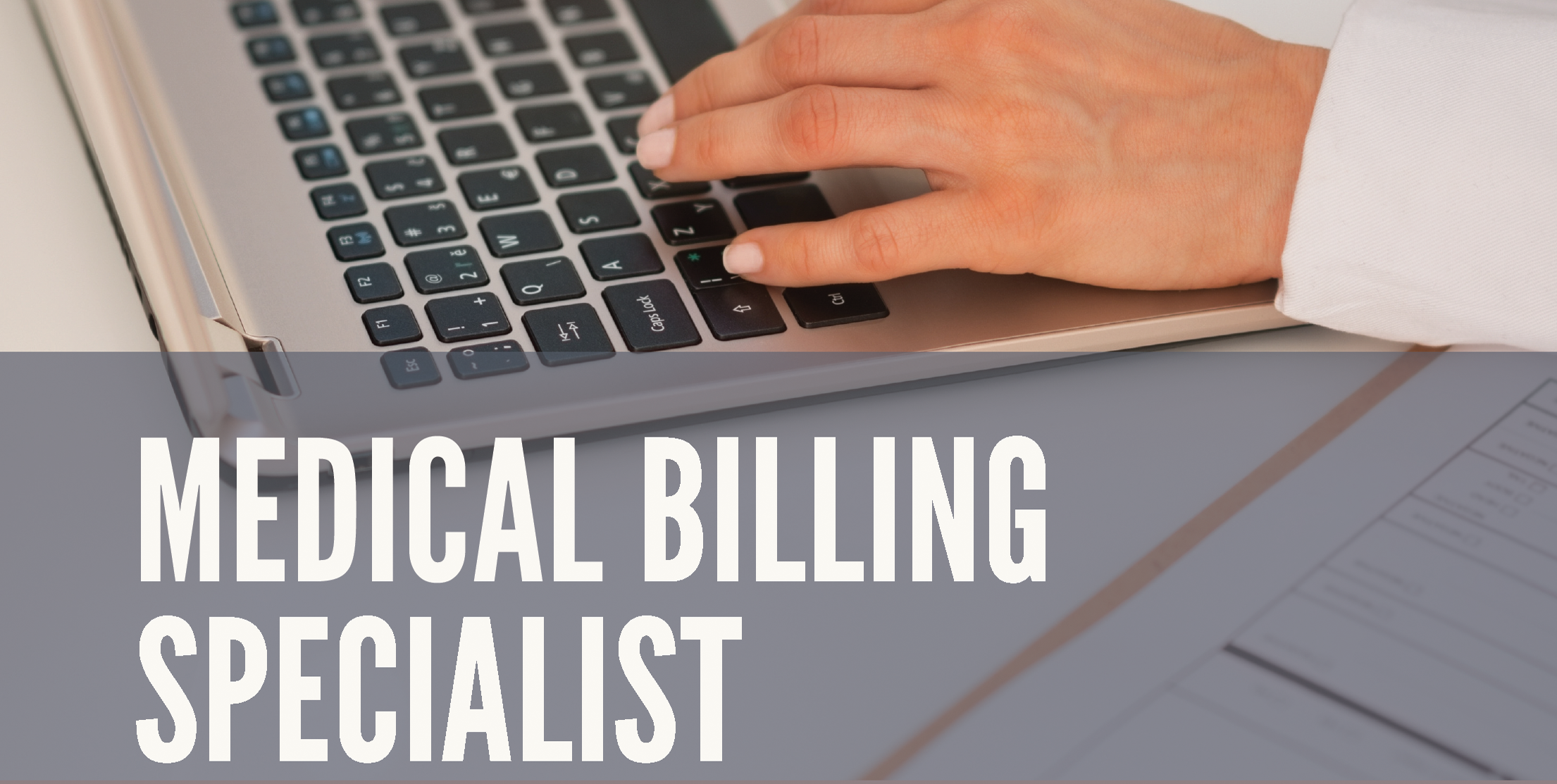 Medical Billing Specialist - Prepare for national certification through the National Health Career Association (NHA). This training uses MediSoft software for data entry, billing, payments, generating reports and sending claims electronically. Learn computerized medical billing procedures, including how to enter patient information, patient demographics and charges, and how to post patient and insurance payments. Gain a fundamental knowledge of medical insurance billing, claims processing, major insurance carriers, managed care, accounts receivable management, and the basics of coding.Course Duration: 7 weeks